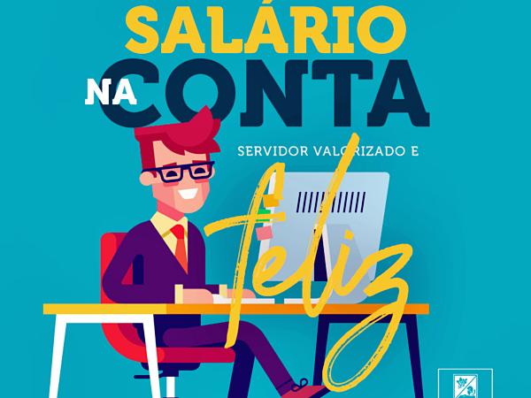 #DinheiroNaConta: Prefeitura adiantou o pagamento do salário do mês de abril