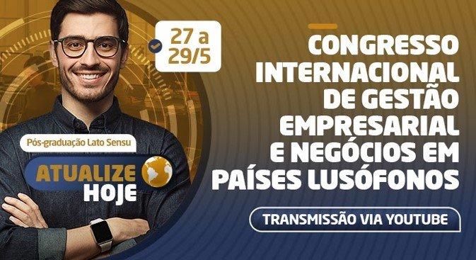 Gestão empresarial: Congresso Internacional abordará como os negócios internacionais são regidos e gerenciados